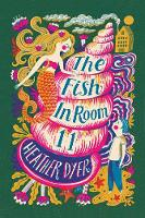 Cover for The Fish in Room 11 (2018 reissue) by Heather Dyer