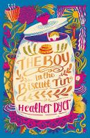 Cover for The Boy in the Biscuit Tin (2018 reissue) by Heather Dyer