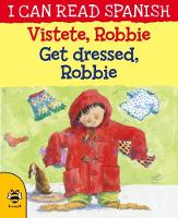Cover for Get Dressed, Robbie/Vistete, Robbie by Lone Morton