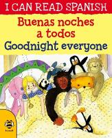 Cover for Goodnight Everyone/Buenas noches a todos by Lone Morton