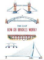 Cover for How Do Bridges Work? by Roman Belyaev