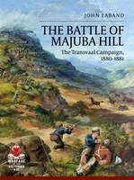 Cover for The Battle of Majuba Hill  by John Laband