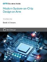 Cover for Modern System-on-Chip Design on Arm by David Greaves