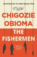 Cover for The Fishermen by Chigozie Obioma,