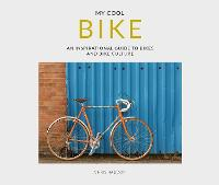 Cover for My Cool Bike  by Chris Haddon