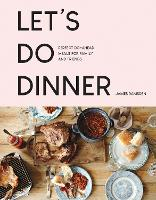 Cover for Let's Do Dinner  by James Ramsden