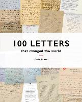 Cover for 100 Letters That Changed the World by Colin Salter