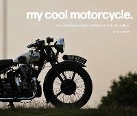 Cover for My Cool Motorcycle  by Chris Haddon