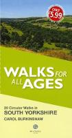 Cover for Walks for All Ages South Yorkshire by Carol Burkinshaw