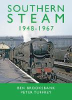 Cover for Southern Steam 1948-1967 by Peter Tuffrey