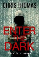 Cover for Enter the Dark by Chris Thomas