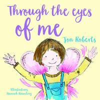 Cover for Through the Eyes of Me by Jon Roberts