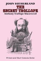 Cover for The Secret Trollope  by John Sutherland