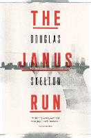 Cover for The Janus Run by Douglas Skelton