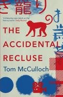 Cover for The Accidental Recluse by Tom McCulloch