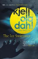 Cover for The Ice Swimmer by Kjell Ola Dahl