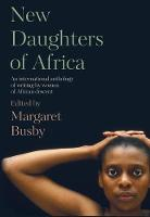 Cover for New Daughters of Africa  by Margaret Busby