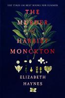 Cover for The Murder of Harriet Monckton by Elizabeth Haynes
