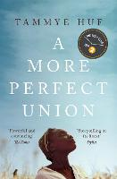 Cover for A More Perfect Union by Tammye Huf