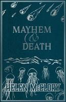 Cover for Mayhem & Death by Helen McClory