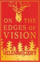 Cover for On the Edges of Vision by Helen McClory