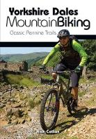 Cover for Yorkshire Dales Mountain Biking  by Nick Cotton