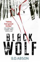 Cover for Black Wolf by G. D. Abson