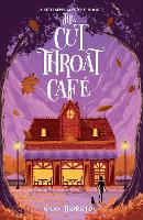 Cover for The Cut-Throat Cafe by Nicki Thornton
