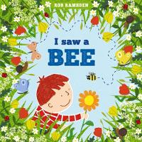 Cover for I saw a bee by Rob Ramsden