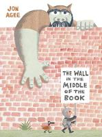 Cover for The Wall in the Middle of the Book by Jon Agee