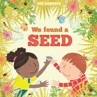 Cover for We Found a Seed by Rob Ramsden