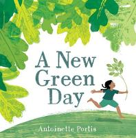 Cover for A New Green Day by Antoinette Portis