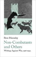 Cover for Non-Combatants and Others  by Rose Macaulay