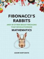 Cover for Fibonacci's Rabbits And 49 Other Breakthroughs that Revolutionised Mathematics by Adam Hart-Davis