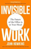 Cover for Invisible Work  by John Howkins
