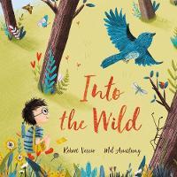 Cover for Into the Wild by Robert Vescio
