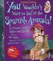 Cover for You Wouldn't Want To Sail in the Spanish Armada! by John Malam