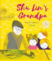 Cover for Shu Lin's Grandpa by Matt Goodfellow