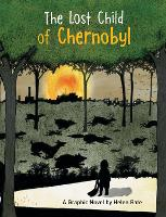 Cover for The Lost Child of Chernobyl by Helen Bate