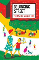 Cover for Belonging Street Poems by Mandy Coe