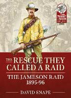 Cover for The Rescue They Called a Raid  by David Snape
