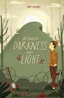 Cover for Between Darkness and Light by Roy Peachey