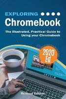 Cover for Exploring Chromebook 2020 Edition  by Kevin Wilson