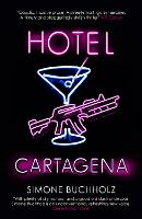 Cover for Hotel Cartagena by Simone Buchholz