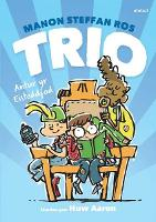 Cover for Trio ac Antur yr Eisteddfod by Manon Steffan Ros