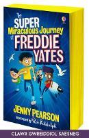 Cover for Taith Ryfeddol a Gwyrthiol Ffredi Yates by Jenny Pearson
