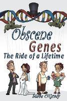 Cover for Obscene Genes  by Steve O'Grady