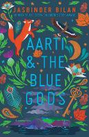 Cover for Aarti & the Blue Gods by Jasbinder Bilan