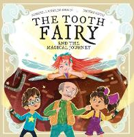 Cover for The The Tooth Fairy and the Magical Journey by Samuel Langley-Swain
