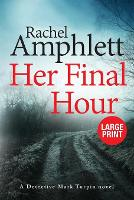 Cover for Her Final Hour  by Rachel Amphlett